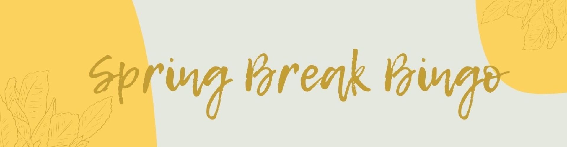 Spring break bingo fun